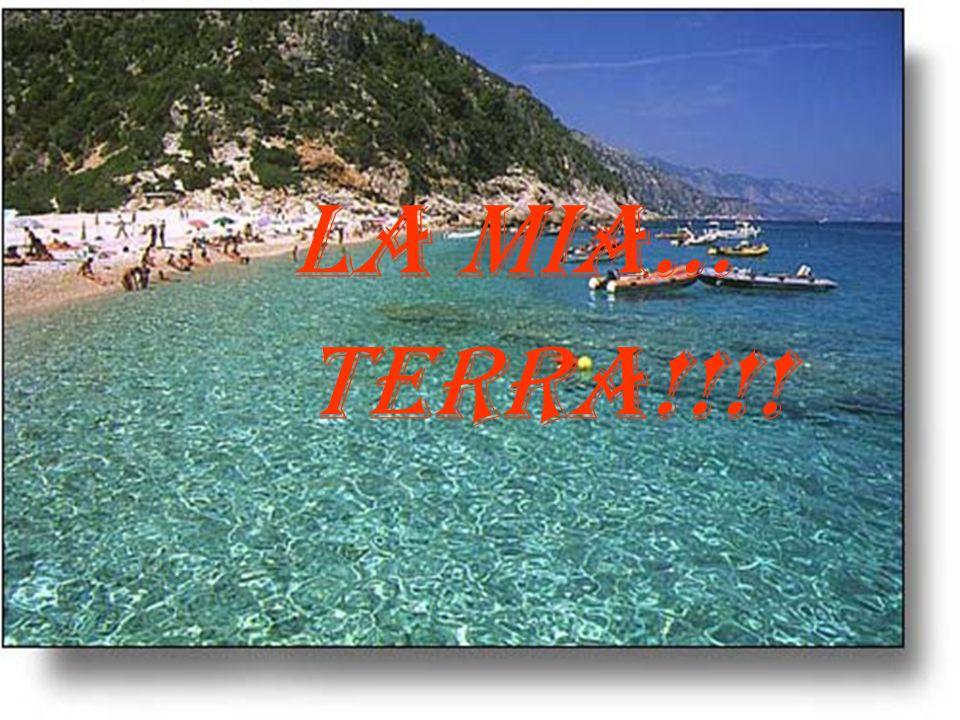E la Sardegna!! Una terra,che amo moltissimo