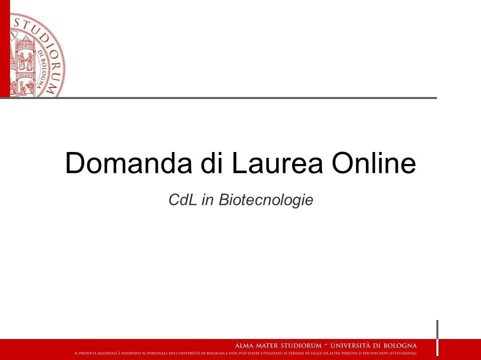 Domanda di Laurea Online CdL in Biotecnologie