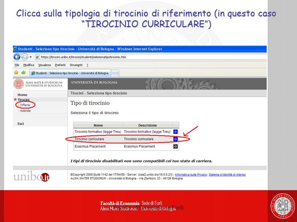 Faculty of Economics in Forlì Clicca sulla tipologia di tirocinio di riferimento (in questo caso TIROCINIO CURRICULARE)