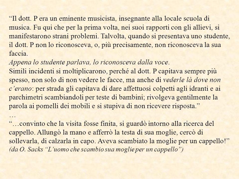 Il dott. P era un eminente musicista, insegnante alla locale scuola di musica. Fu qui che per la prima volta, nei suoi rapporti con gli allievi, si ma