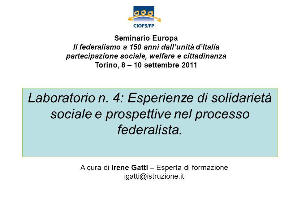 Laboratorio n. 4: Esperienze di solidarietà sociale e prospettive nel processo federalista.