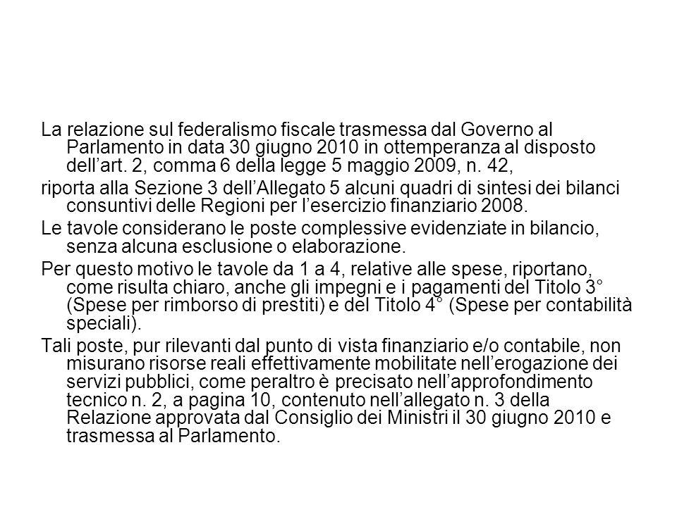 La relazione sul federalismo fiscale trasmessa dal Governo al Parlamento in data 30 giugno 2010 in ottemperanza al disposto dellart.