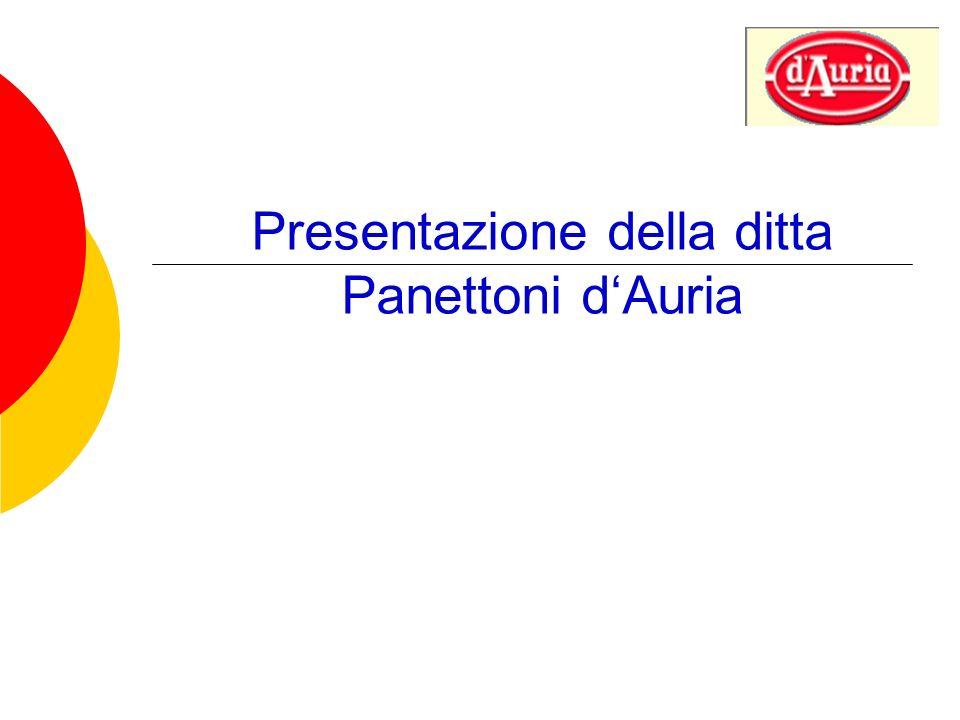 Presentazione della ditta Panettoni dAuria