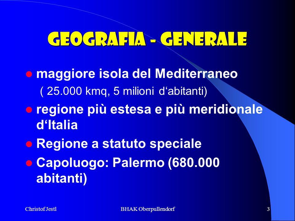 Christof JestlBHAK Oberpullendorf3 Geografia - Generale maggiore isola del Mediterraneo ( 25.000 kmq, 5 milioni dabitanti) regione più estesa e più me
