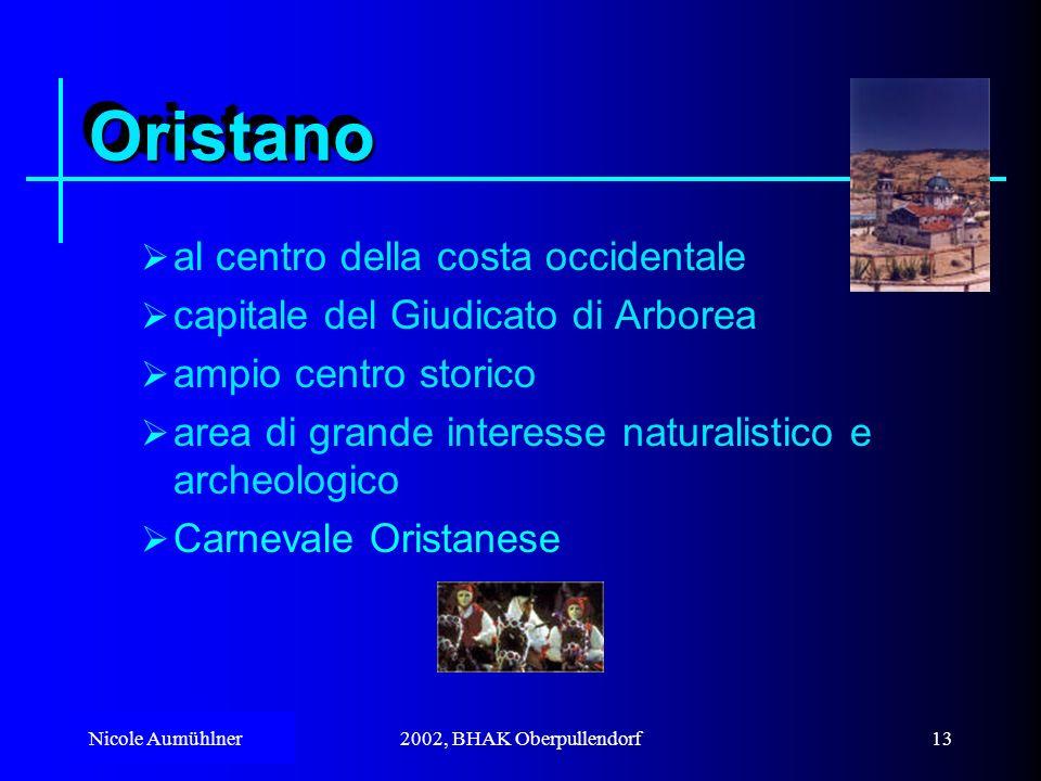 Nicole Aumühlner2002, BHAK Oberpullendorf12 NuoroNuoro nel cuore della Sardegna città natale di Grazia Deledda, Nobel per la letteratura Museo etnografico tradizioni agropastorali Centro commerciale