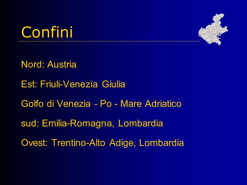 Confini Nord: Austria Est: Friuli-Venezia Giulia Golfo di Venezia - Po - Mare Adriatico sud: Emilia-Romagna, Lombardia Ovest: Trentino-Alto Adige, Lombardia