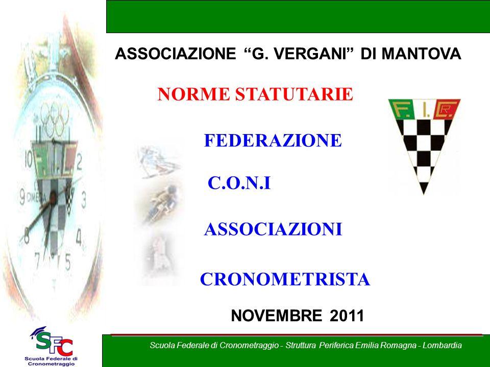 A cura di Andrea Pederzoli NORME STATUTARIE C.O.N.I ASSOCIAZIONI CRONOMETRISTA FEDERAZIONE ASSOCIAZIONE G.