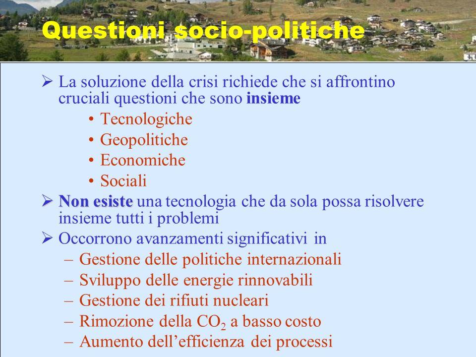 La soluzione della crisi richiede che si affrontino cruciali questioni che sono insieme Tecnologiche Geopolitiche Economiche Sociali Non esiste Non es