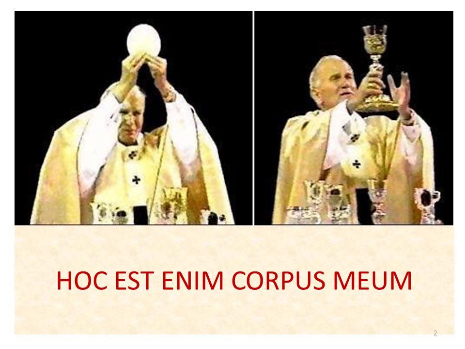 HOC EST ENIM CORPUS MEUM 2