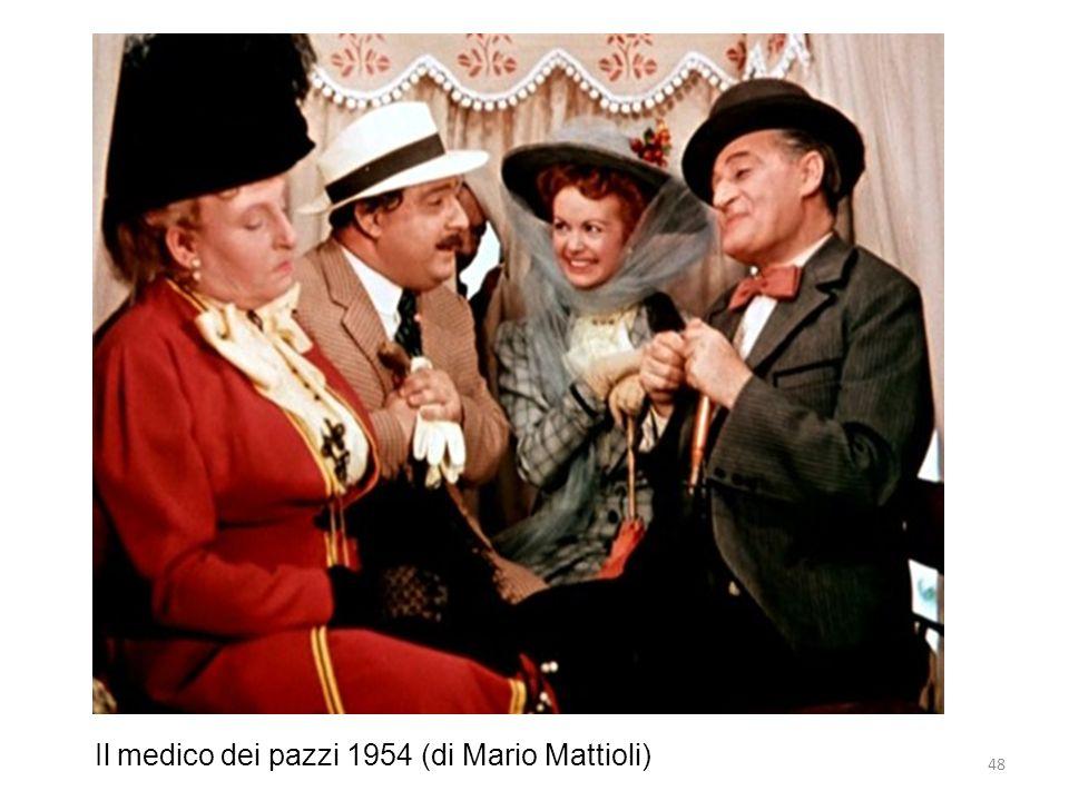 48 Il medico dei pazzi 1954 (di Mario Mattioli)