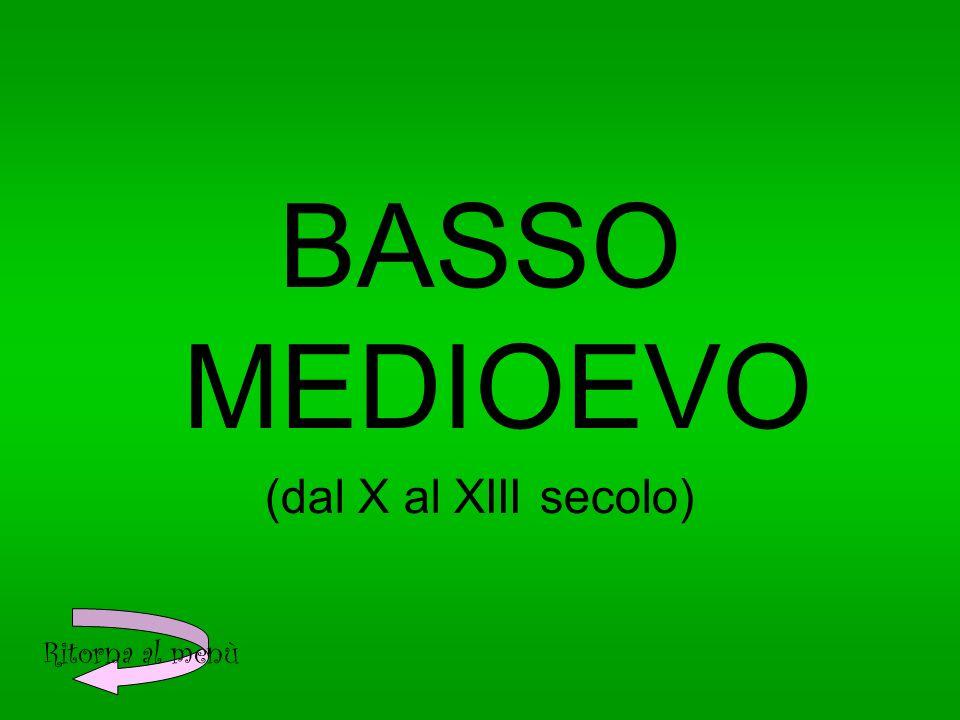 BASSO MEDIOEVO (dal X al XIII secolo)