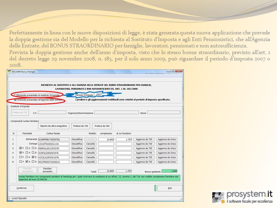 Allinterno è possibile prelevare tutti i componenti il nucleo familiare del soggetto inserito come dichiarante, dai pacchetti fiscali 730 o UnicoPF, dove lo stesso soggetto (e il rispettivo nucleo) risulta essere già presente.