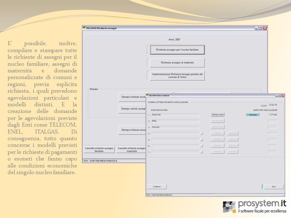 E possibile, inoltre, compilare e stampare tutte le richieste di assegni per il nucleo familiare, assegni di maternità e domande personalizzate di com
