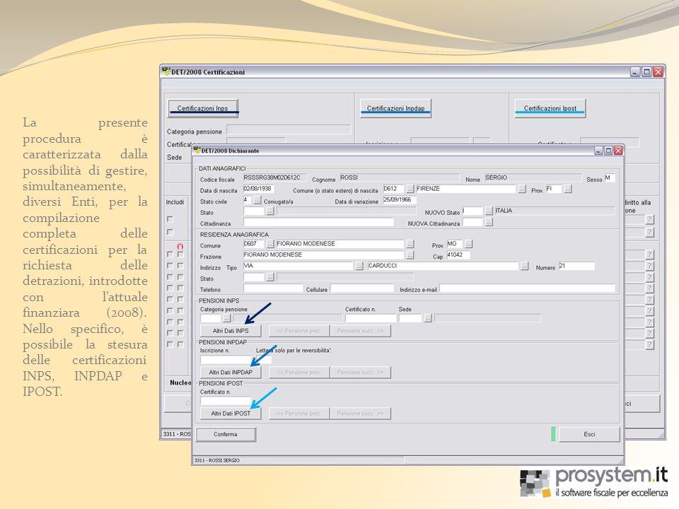 La presente procedura è caratterizzata dalla possibilità di gestire, simultaneamente, diversi Enti, per la compilazione completa delle certificazioni per la richiesta delle detrazioni, introdotte con lattuale finanziara (2008).