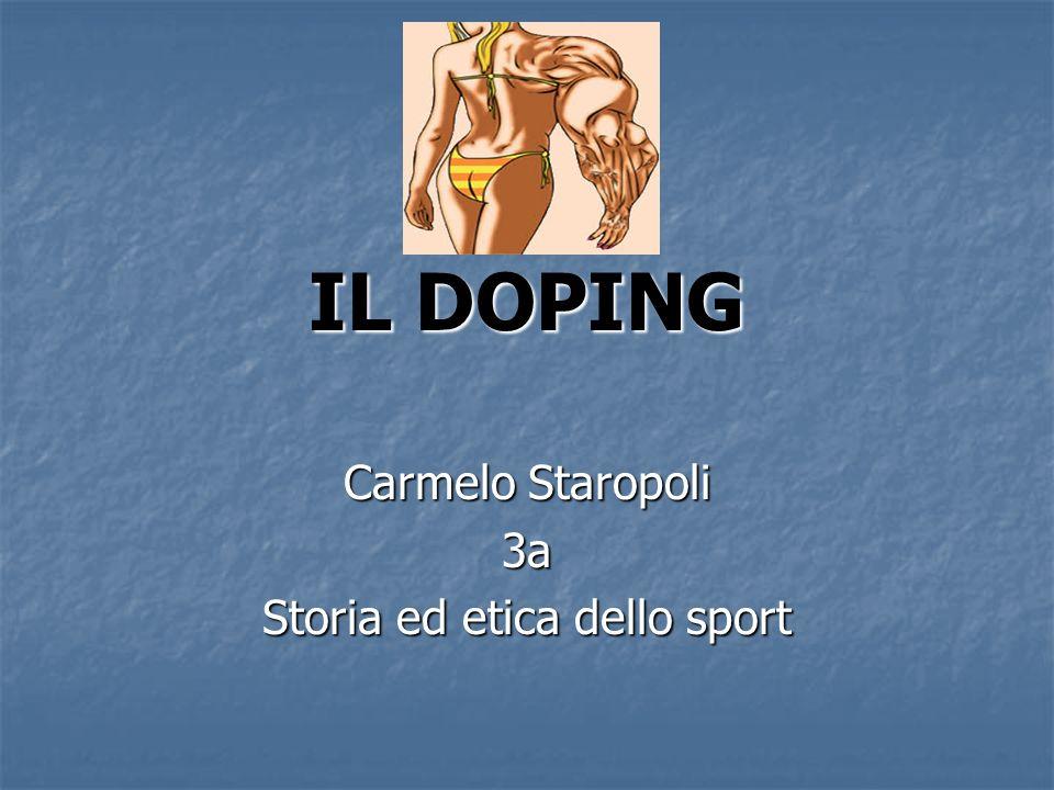 IL DOPING Carmelo Staropoli 3a Storia ed etica dello sport