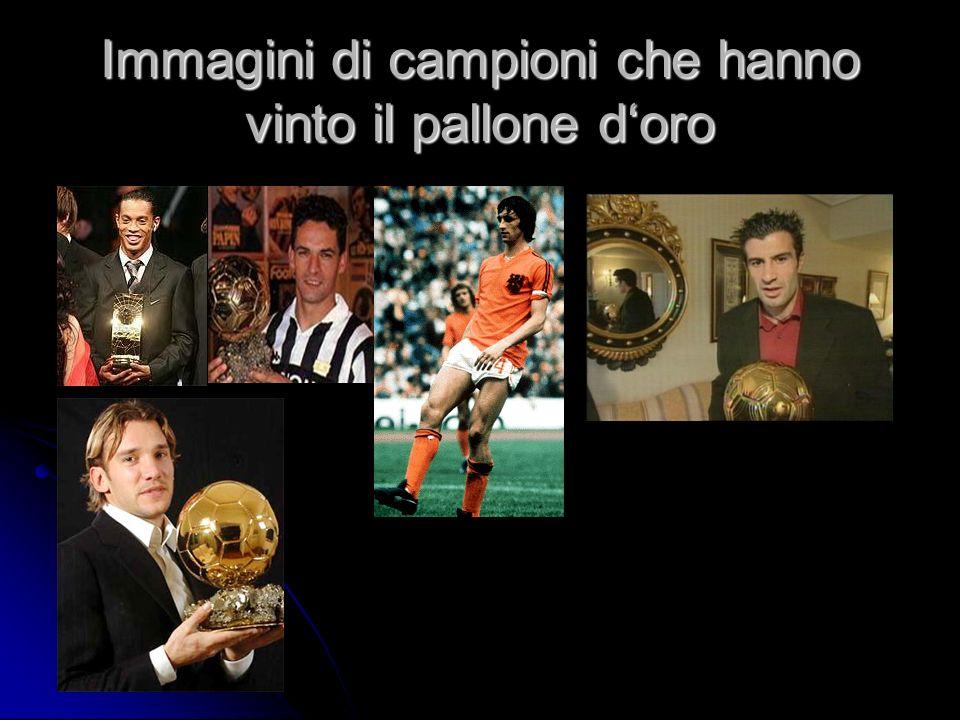 Immagini di campioni che hanno vinto il pallone doro