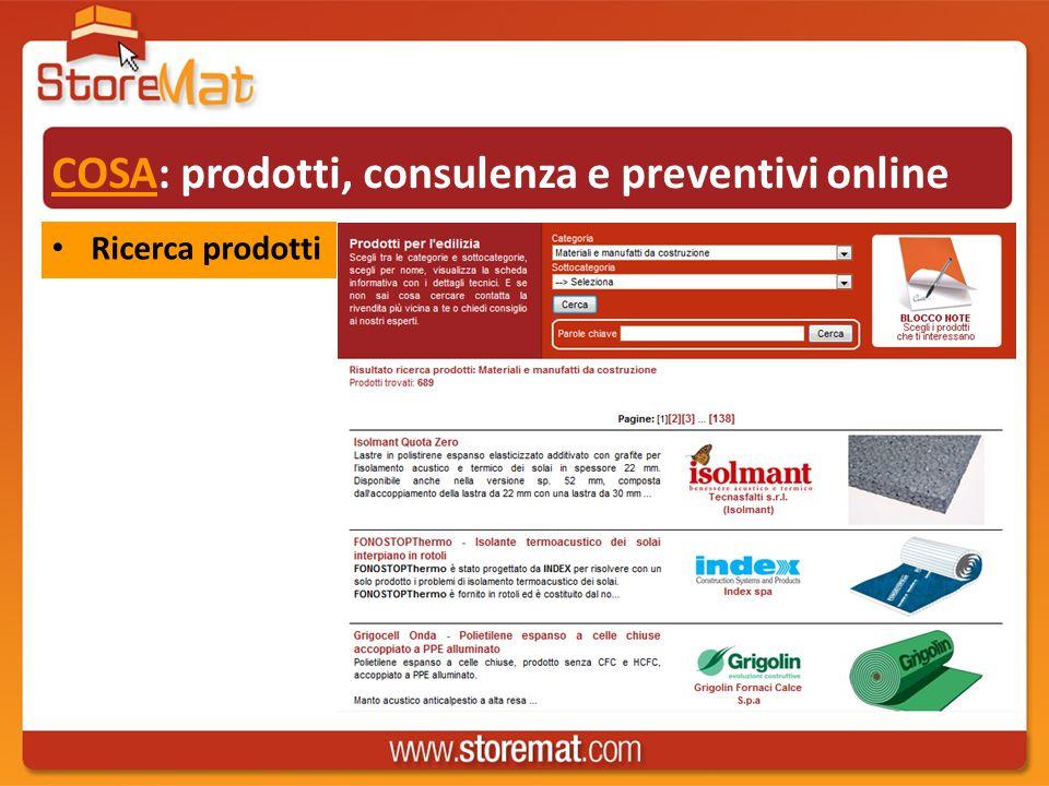 COSA: prodotti, consulenza e preventivi online Ricerca prodotti