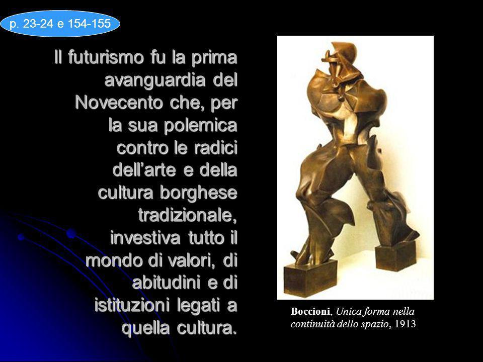 Il futurismo fu la prima avanguardia del Novecento che, per la sua polemica contro le radici dellarte e della cultura borghese tradizionale, investiva