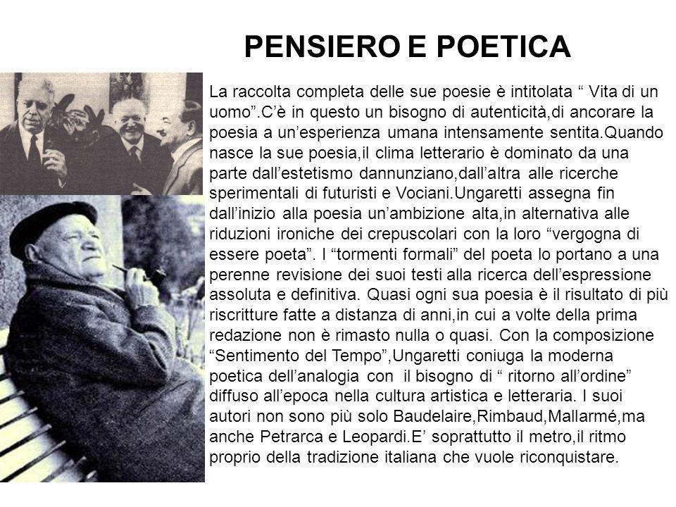 La raccolta completa delle sue poesie è intitolata Vita di un uomo.Cè in questo un bisogno di autenticità,di ancorare la poesia a unesperienza umana i