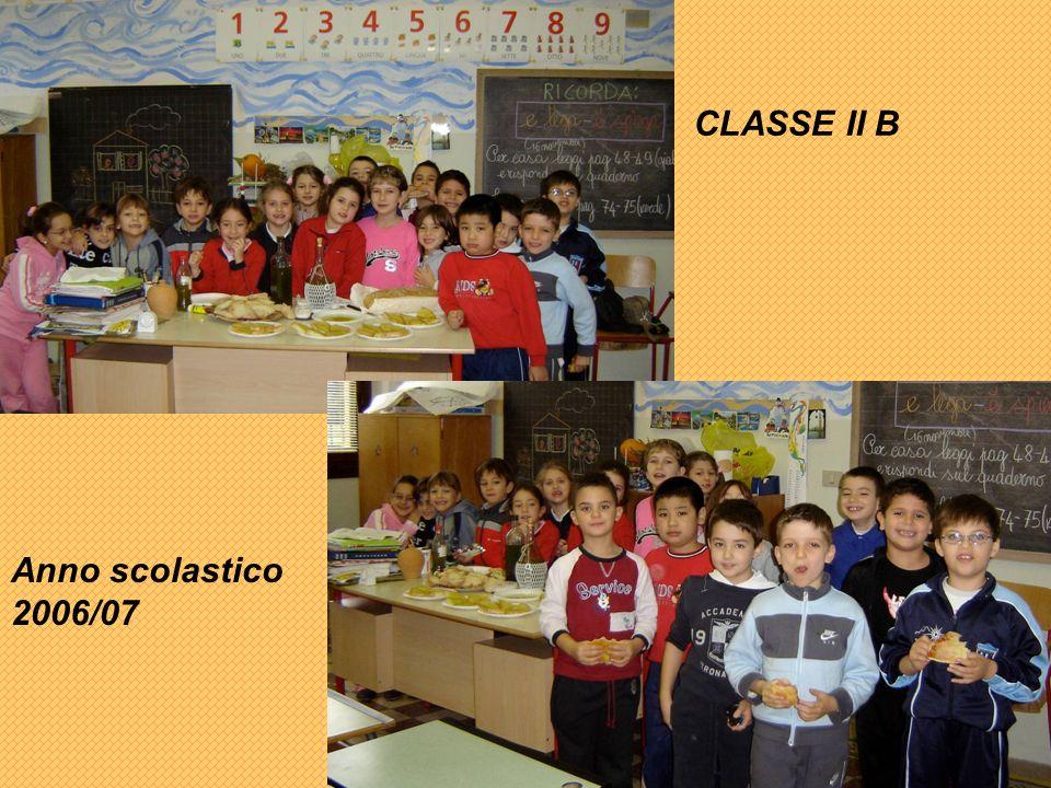 CLASSE II B Anno scolastico 2006/07