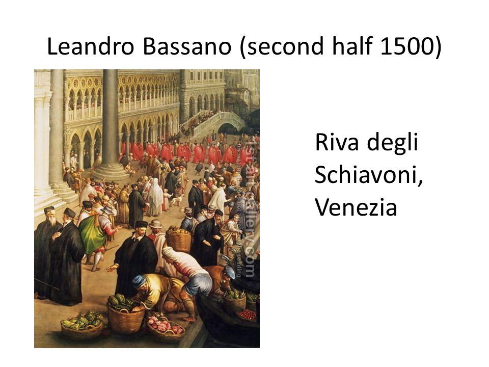 Leandro Bassano (second half 1500) Riva degli Schiavoni, Venezia