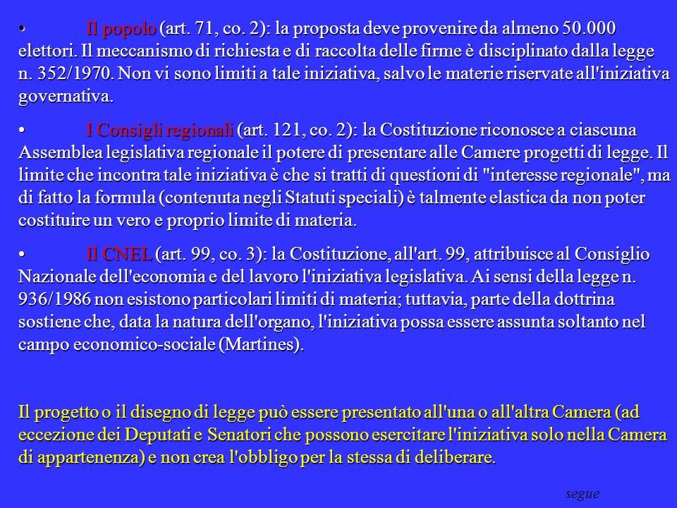 IL PROCEDIMENTO LEGISLATIVO DI FORMAZIONE DELLA LEGGE FORMALE 1. La fase preparatoria (iniziativa legislativa) L'iniziativa legislativa consiste nella