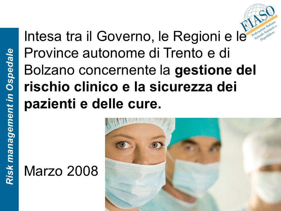 Intesa tra il Governo, le Regioni e le Province autonome di Trento e di Bolzano concernente la gestione del rischio clinico e la sicurezza dei pazient