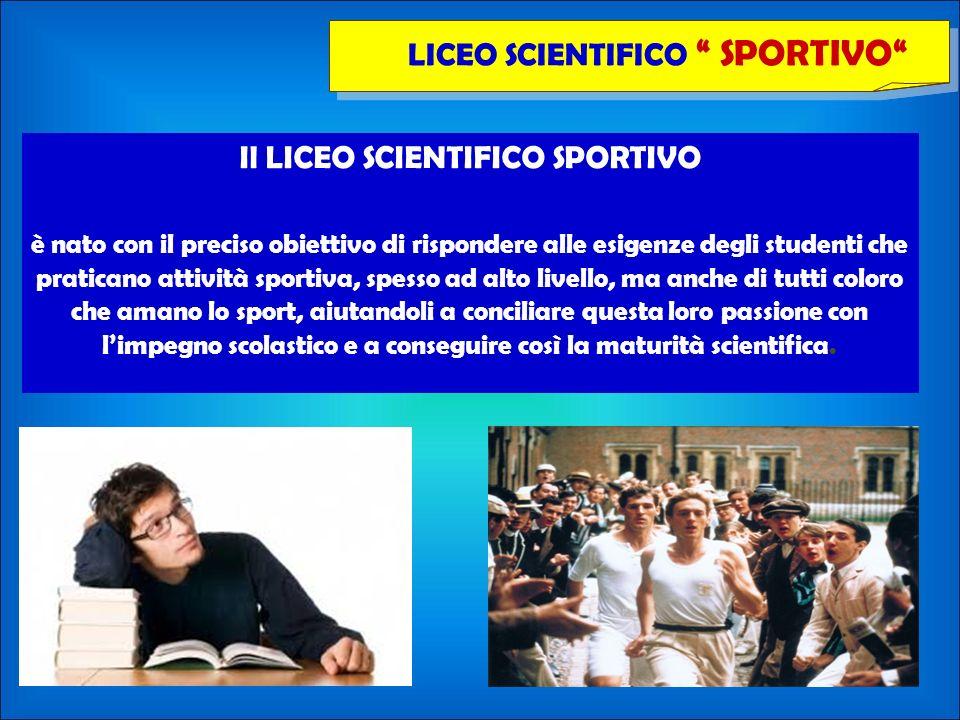 Il LICEO SCIENTIFICO SPORTIVO è nato con il preciso obiettivo di rispondere alle esigenze degli studenti che praticano attività sportiva, spesso ad al