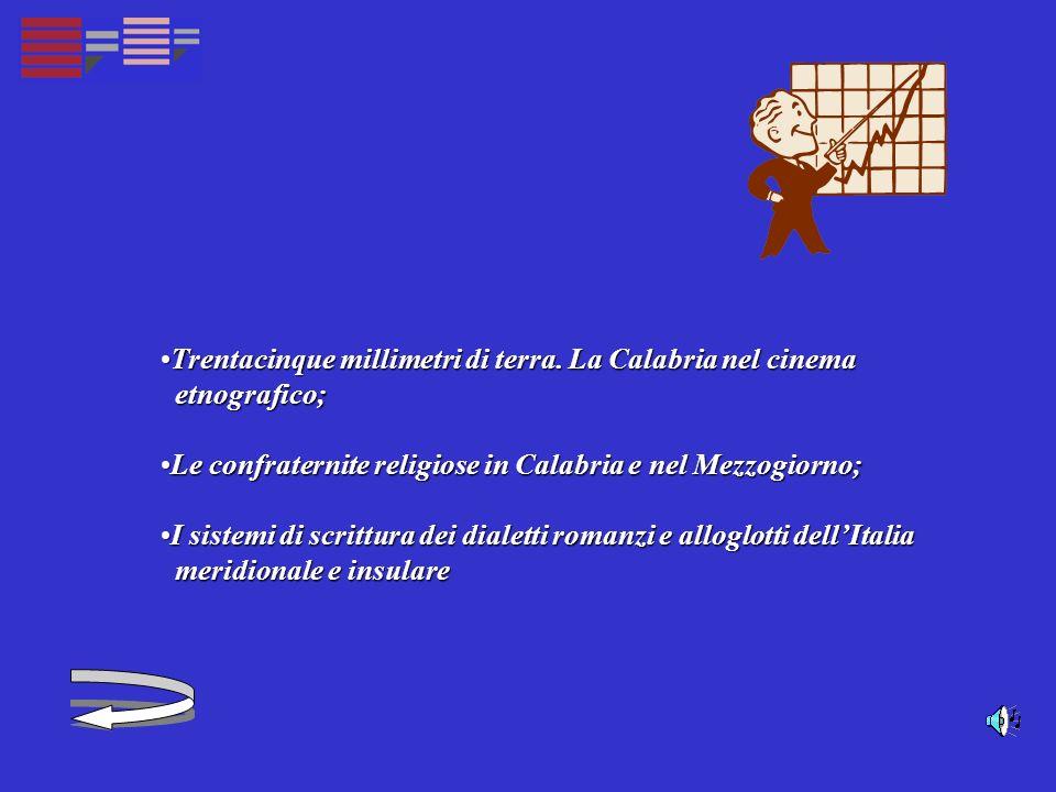 Trentacinque millimetri di terra. La Calabria nel cinema Trentacinque millimetri di terra.