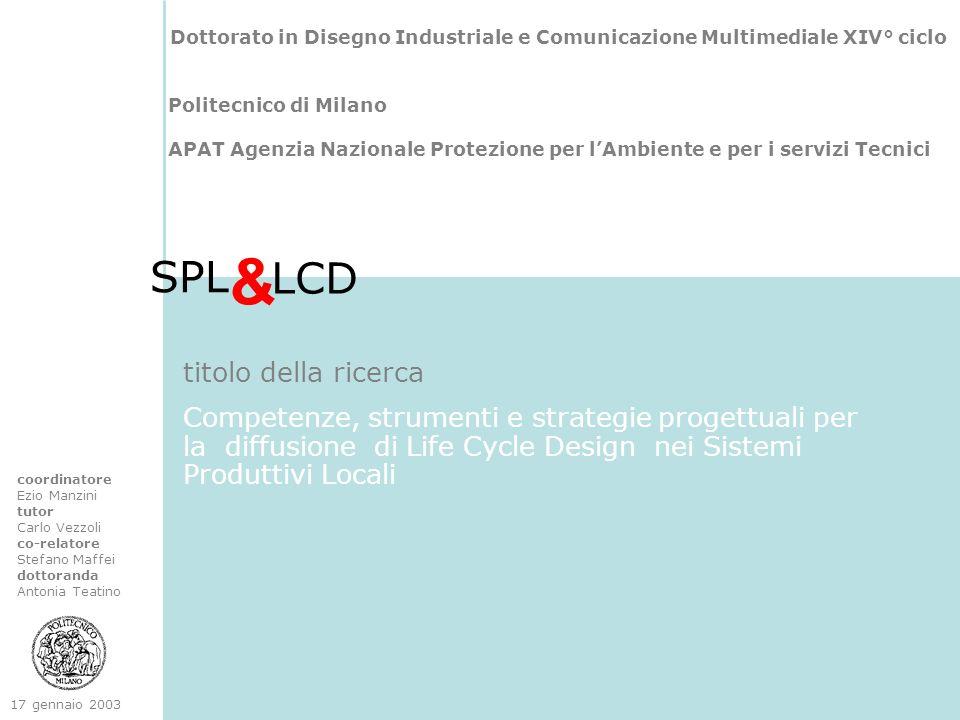 Dottorato in Disegno Industriale e Comunicazione Multimediale XIV° ciclo Politecnico di Milano APAT Agenzia Nazionale Protezione per lAmbiente e per i