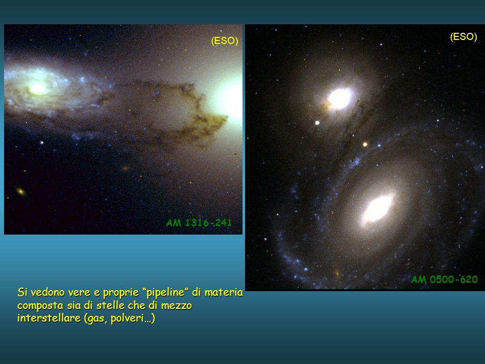 AM 1316-241 AM 0500-620 Si vedono vere e proprie pipeline di materia composta sia di stelle che di mezzo interstellare (gas, polveri…) (ESO)