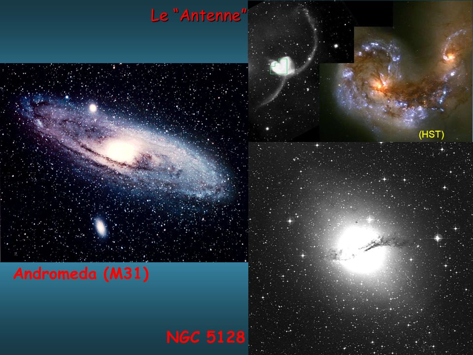 Le Antenne (HST) NGC 5128 Andromeda (M31)