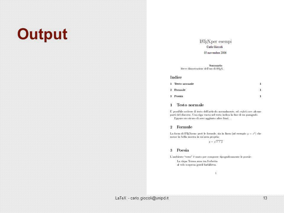 LaTeX - carlo.giocoli@unipd.it13 Output