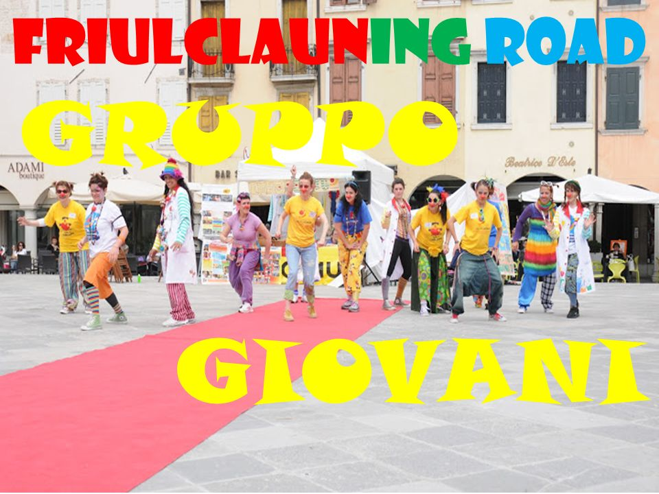 Friulclauning road GRUPPO GIOVANI