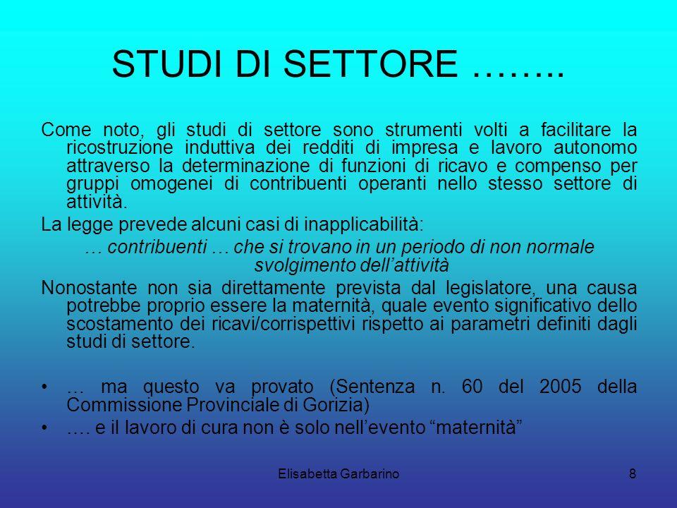 Elisabetta Garbarino8 STUDI DI SETTORE ……..