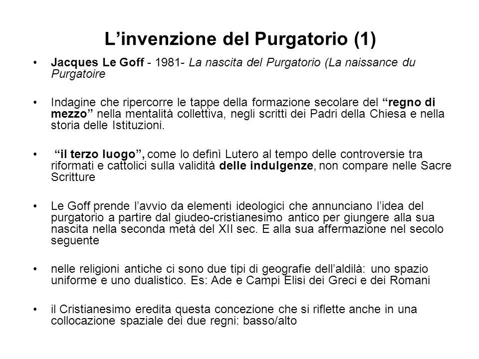 Linvenzione del Purgatorio (2) Etimologia del termine invenire = inventare, escogitare, trovare argomenti a partire dal IV sec.