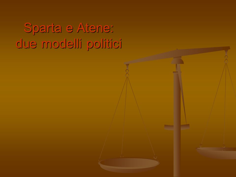 Sparta e Atene: due modelli politici