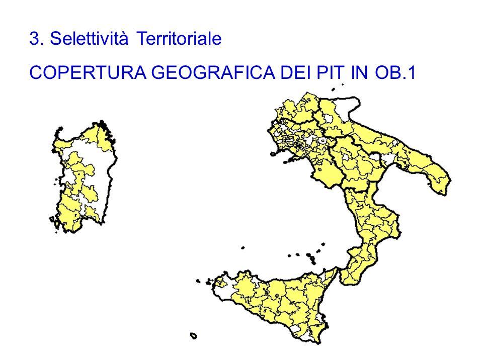3. Selettività Territoriale COPERTURA GEOGRAFICA DEI PIT IN OB.1