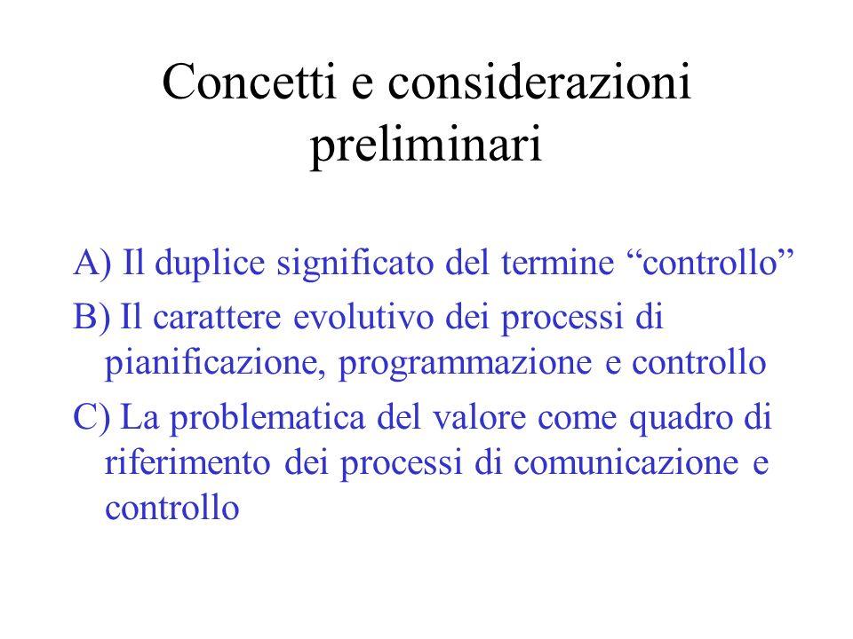 C2) Nelle scienze aziendali la rilevanza del valore emerge con levoluzione dei contesti produttivi.