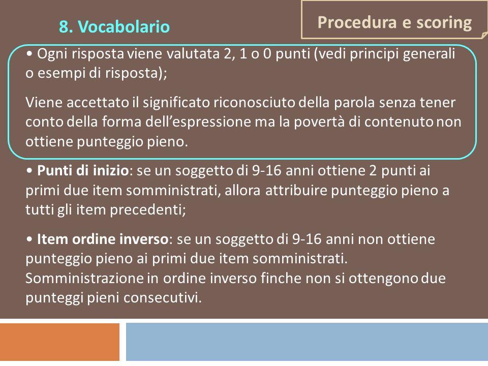 Ogni risposta viene valutata 2, 1 o 0 punti (vedi principi generali o esempi di risposta); Viene accettato il significato riconosciuto della parola se