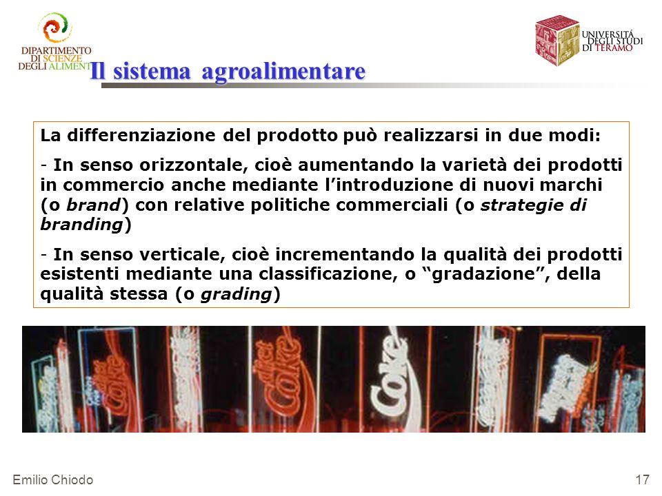 Emilio Chiodo 17 La differenziazione del prodotto può realizzarsi in due modi: - - In senso orizzontale, cioè aumentando la varietà dei prodotti in co