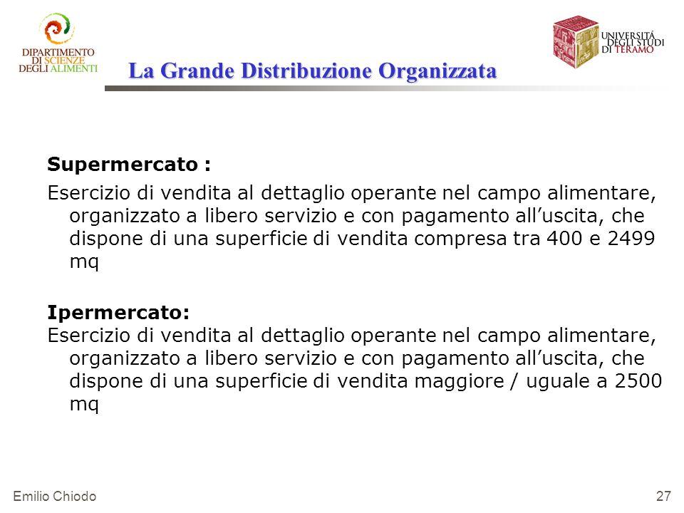 Emilio Chiodo 27 Supermercato : Esercizio di vendita al dettaglio operante nel campo alimentare, organizzato a libero servizio e con pagamento allusci