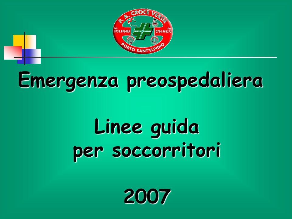 Emergenza preospedaliera Linee guida per soccorritori 2007