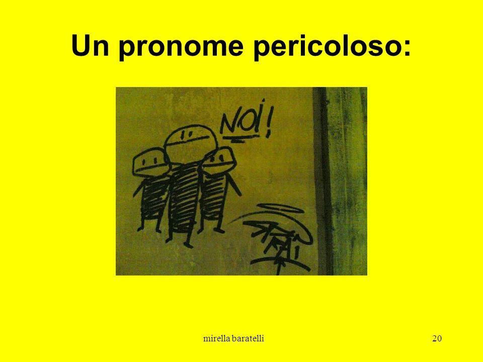 mirella baratelli20 Un pronome pericoloso: NOI