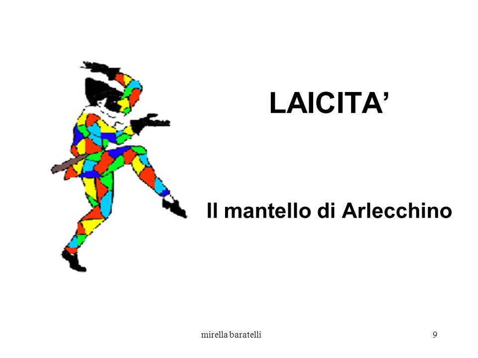 mirella baratelli9 LAICITA Il mantello di Arlecchino