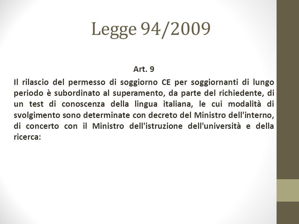Legge 94/2009 Art.