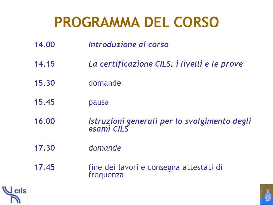 CHE COSA È LA CERTIFICAZIONE CILS È un titolo ufficiale che attesta il grado di competenza linguistica-comunicativa di un candidato.