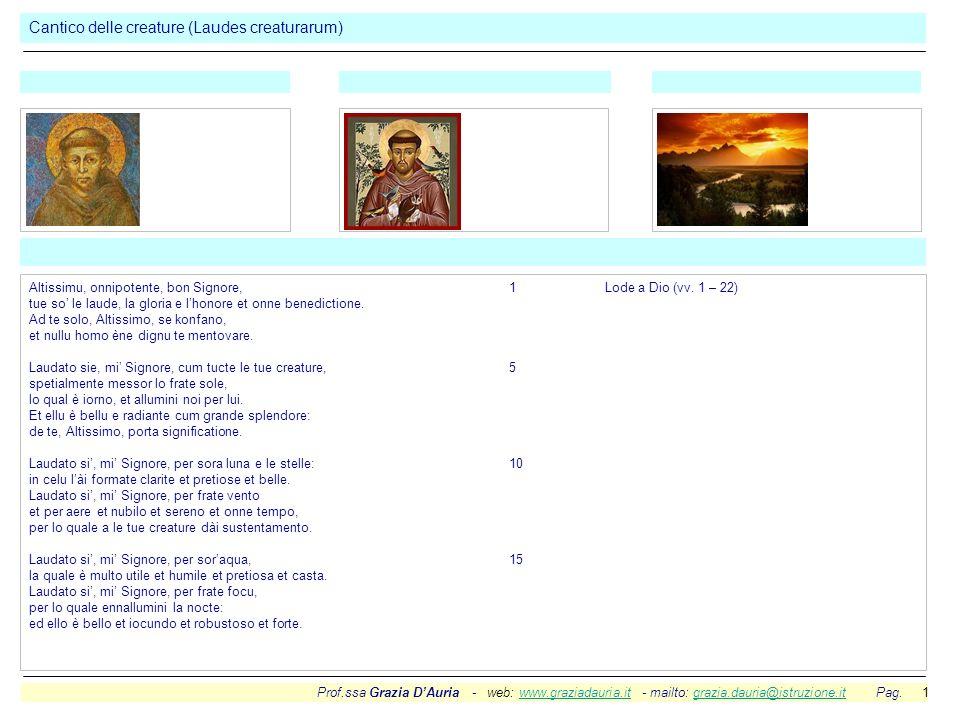 Prof.ssa Grazia DAuria - web: www.graziadauria.it - mailto: grazia.dauria@istruzione.it Pag. 1www.graziadauria.itgrazia.dauria@istruzione.it Cantico d