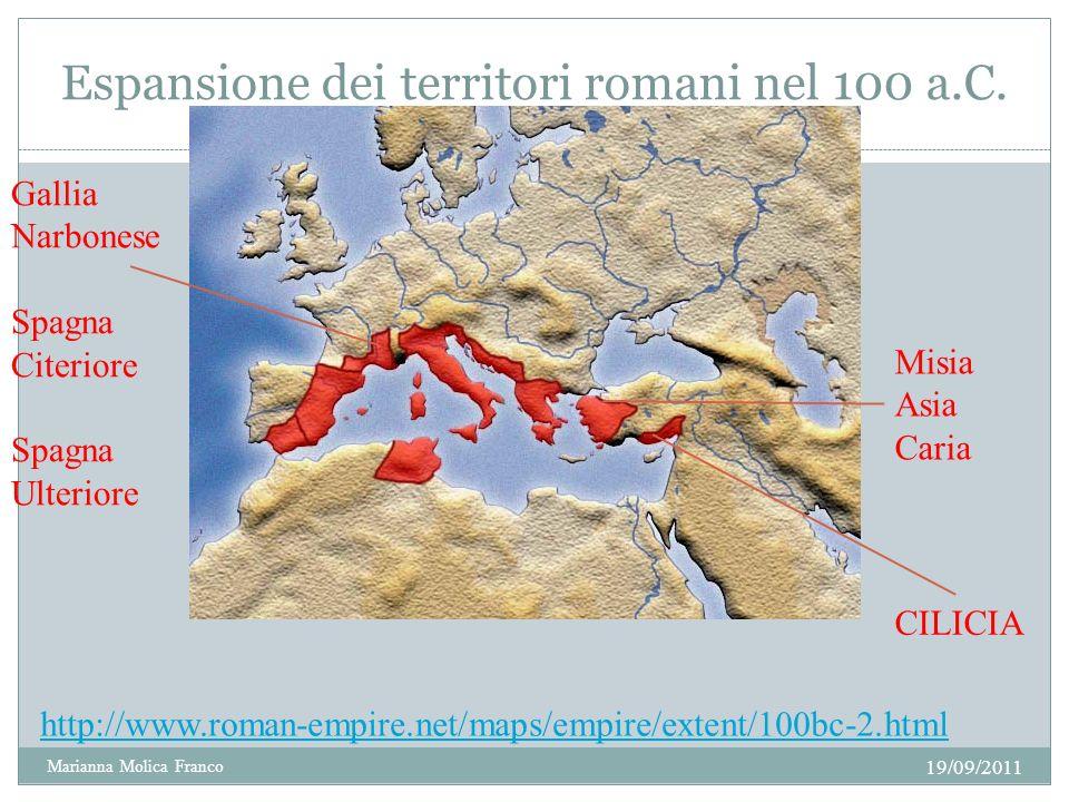 Espansione dei territori romani nel 100 a.C. 19/09/2011 Marianna Molica Franco 2 http://www.roman-empire.net/maps/empire/extent/100bc-2.html CILICIA M