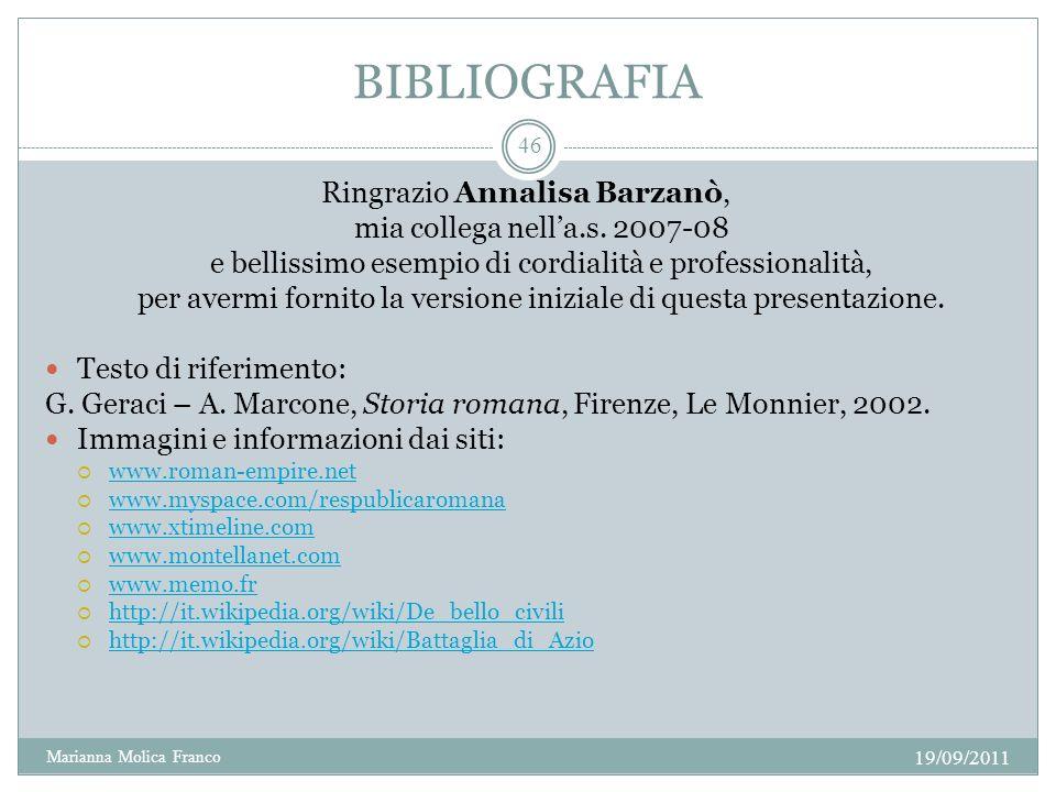 BIBLIOGRAFIA Ringrazio Annalisa Barzanò, mia collega nella.s. 2007-08 e bellissimo esempio di cordialità e professionalità, per avermi fornito la vers